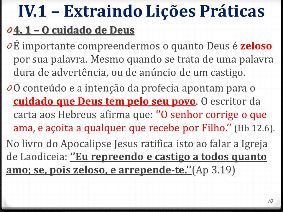 IV.2 – Extraindo Lições Práticas 0 4.2 – Deus é um justo juiz 0 Nos livros proféticos nos deparamos com muitas palavras de juízo e condenação.