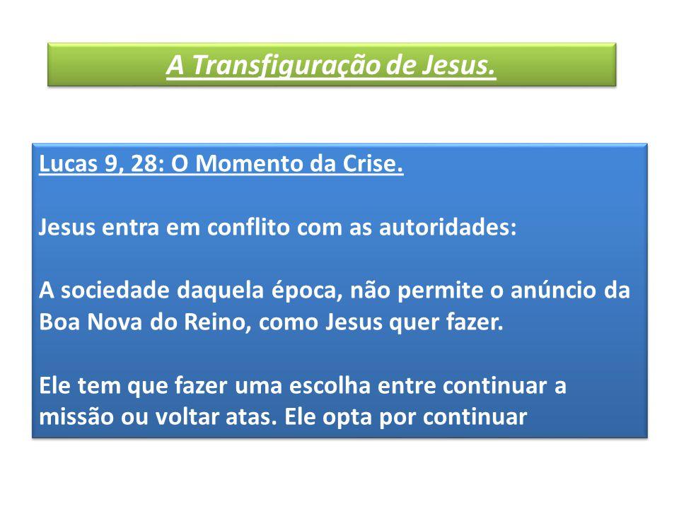 * Como conseqüência, a Cruz aparece não como uma possibilidade e sim, como uma certeza (9, 22).