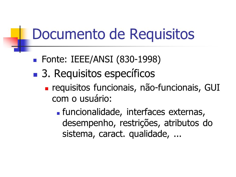 Documento de Requisitos 4.Arquitetura do Sistema 5.