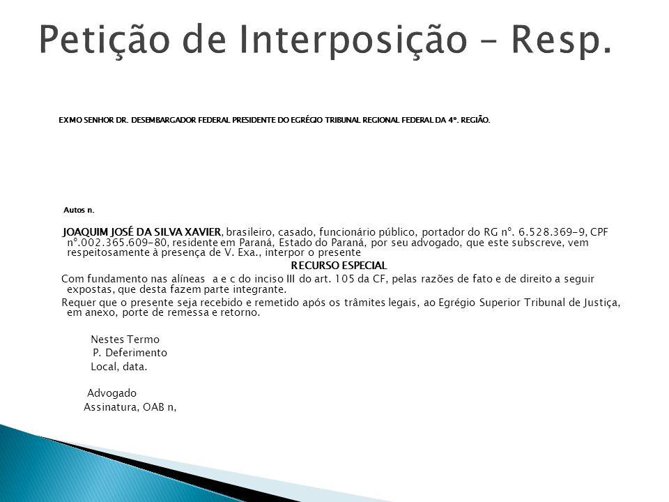 Autos n.Recorrente: Recorrido: Origem: TRF 4º.
