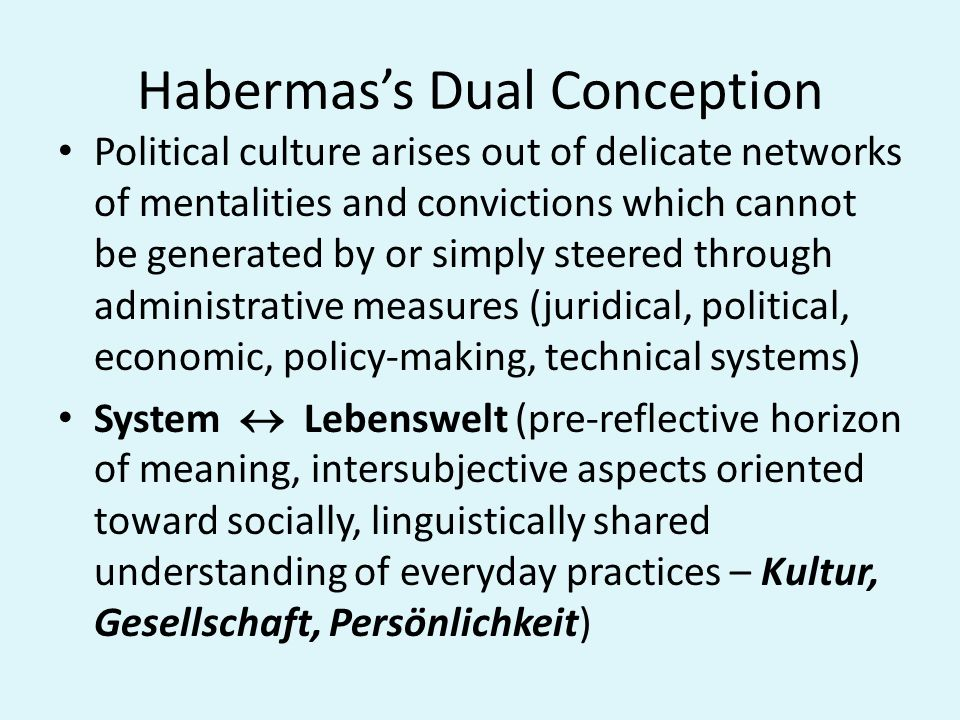 Habermas on democracy: technology, science, and the lifeworld I should like to reformulate this problem with reference to political decision-making...