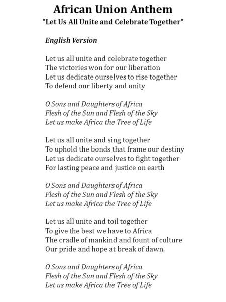English Version Let us all unite and celebrate together The victories won for our liberation Let us dedicate ourselves to rise together To defend our liberty.