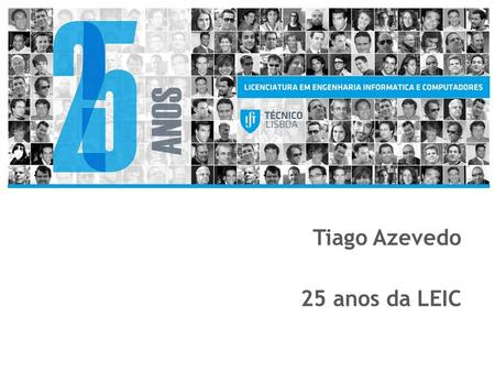 Tiago Azevedo 25 anos da LEIC. 225 Anos da LEIC. Introdução - REN Ensure an UNINTERRUPTED SUPPLY of electricity and natural gas at the LOWEST COST, satisfying.