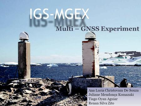 Multi – GNSS Experiment