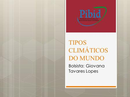 TIPOS CLIMÁTICOS DO MUNDO