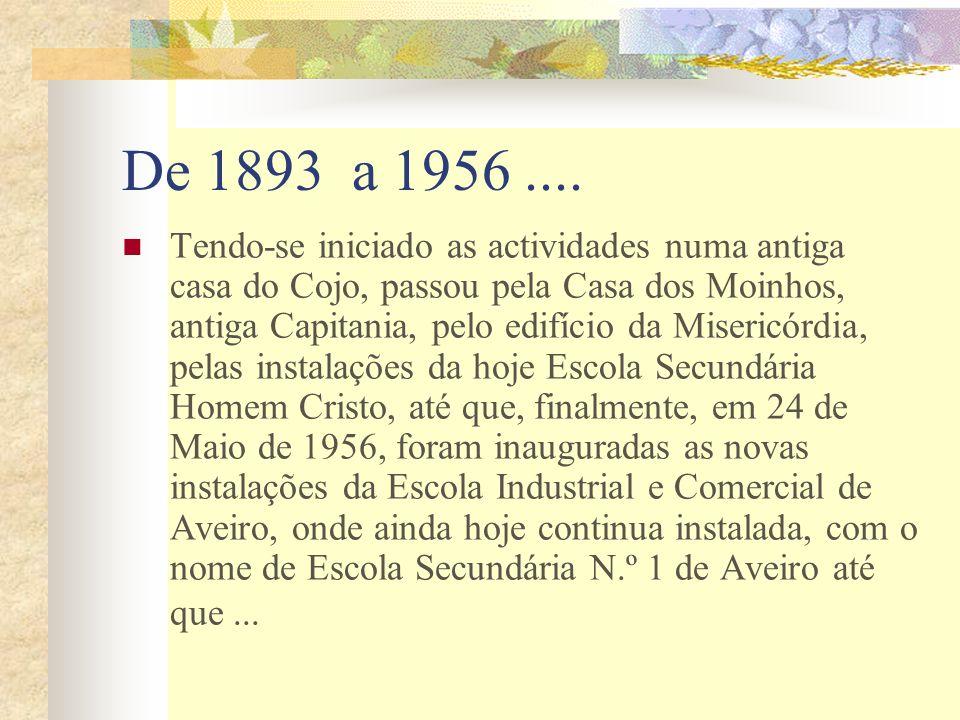 Por vontade expressa da comunidade escolar, em 26-04-2002 passou a denominar-se Escola Secundária Dr.