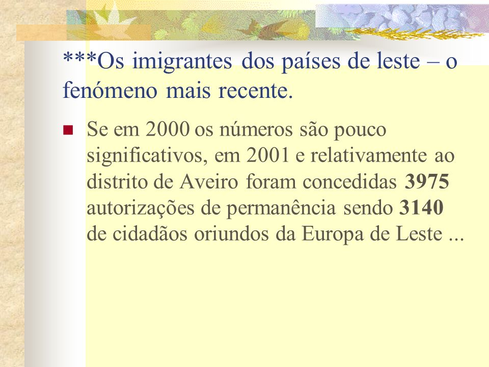 E porquê Portugal como destino de emigração.