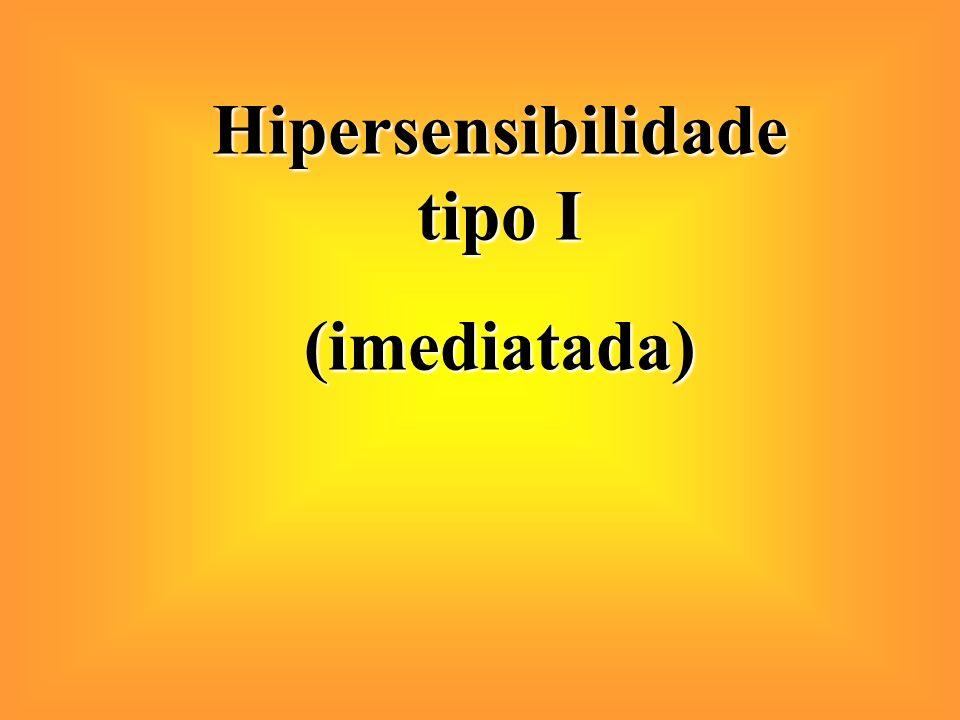 Hipersensibilidade tipo I (imediatada)