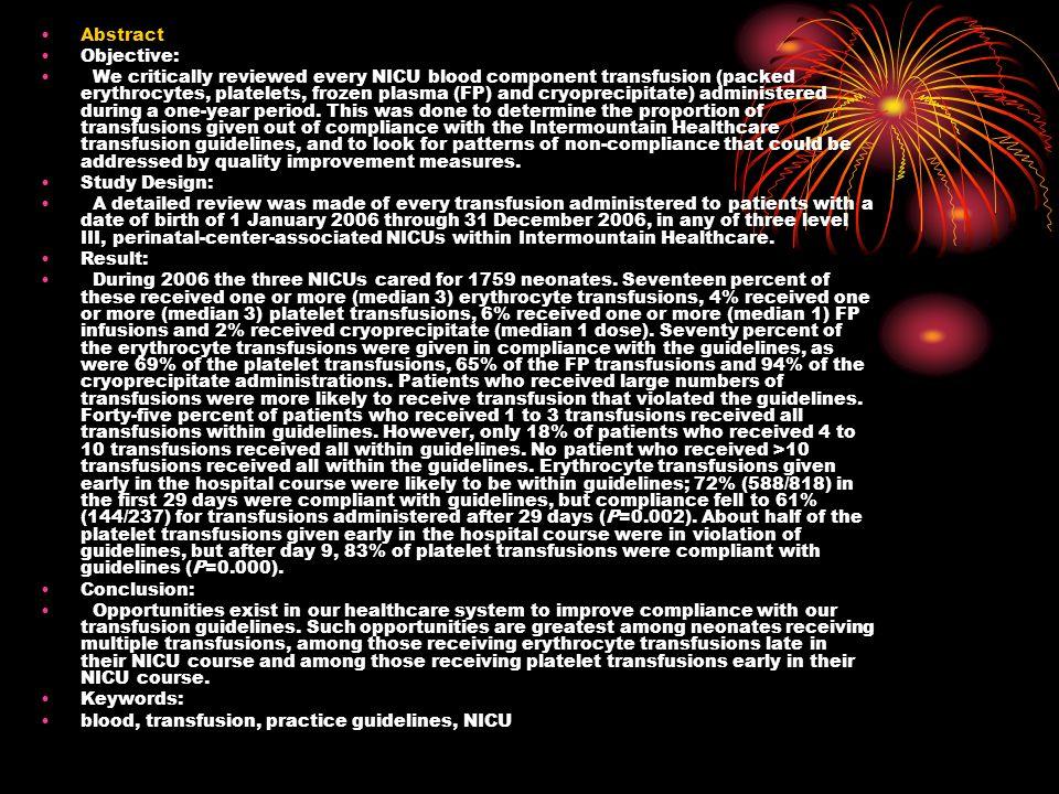 Referências do artigo: Murray NA, Roberts IAG.Neonatal transfusion practice.