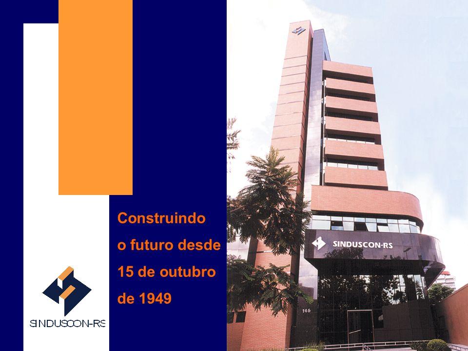 SINDUSCON-RS ABRANGÊNCIA O Sinduscon-RS representa quatro mil filiadas no Rio Grande do Sul.