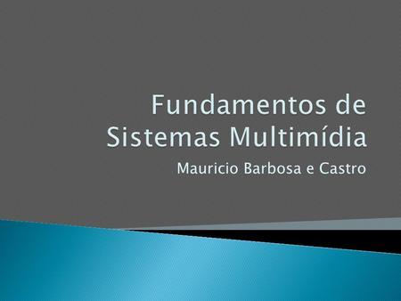 Fundamentos de Sistemas Multimídia