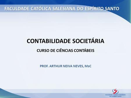 PROF. ARTHUR NEIVA NEVES, MsC