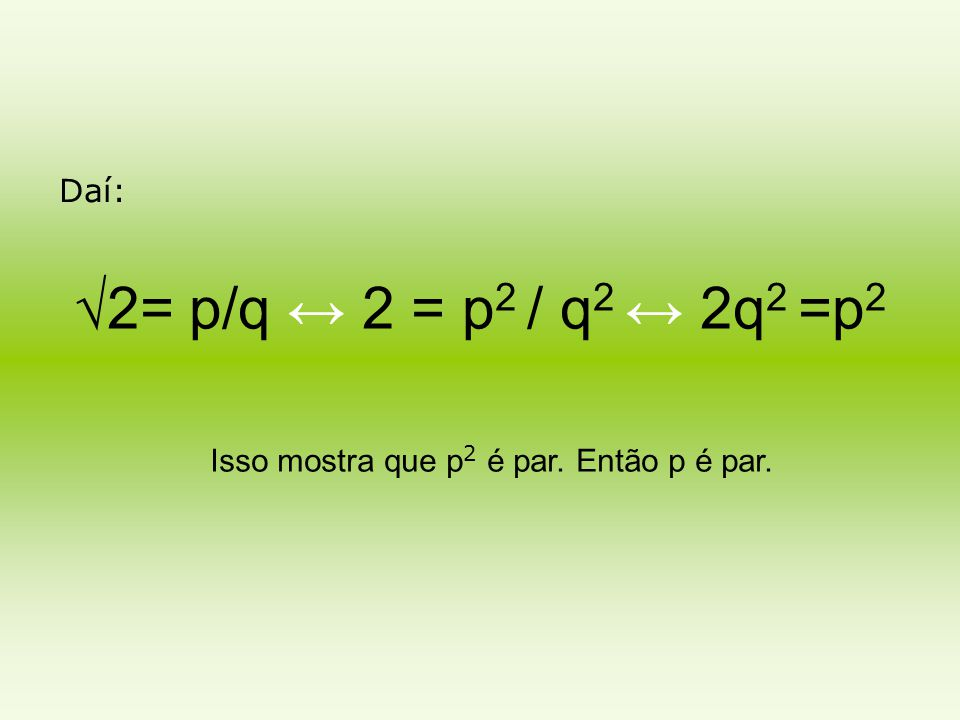 Digamos p = 2k, com K Є Z.