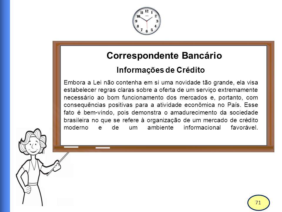 72 Correspondente Bancário Sigilo Bancário Art.10.