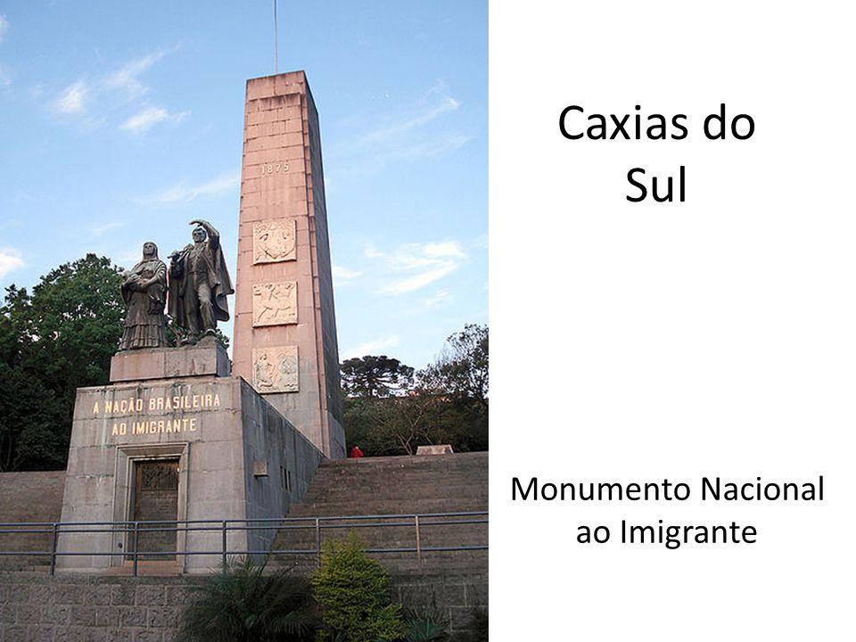 Caxias do Sul Monumento Nacional ao Imigrante