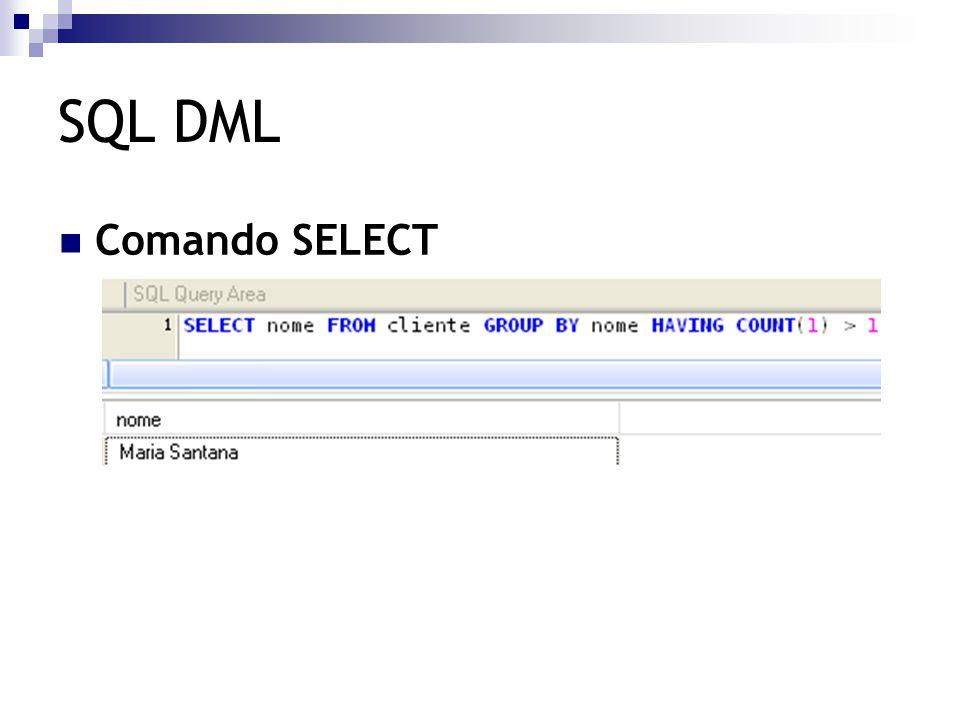 SQL DML Comando SELECT  Ordenando Resultados