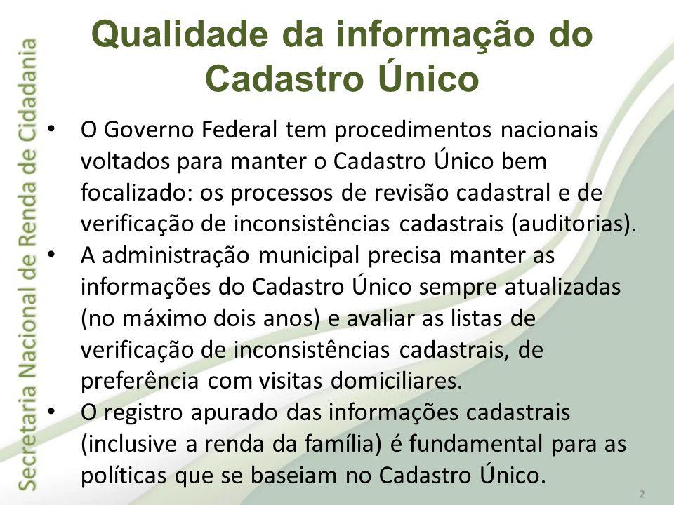 Para contribuir com o trabalho dos municípios, o Governo Federal não apenas organiza os processos de revisão cadastral e de auditorias.