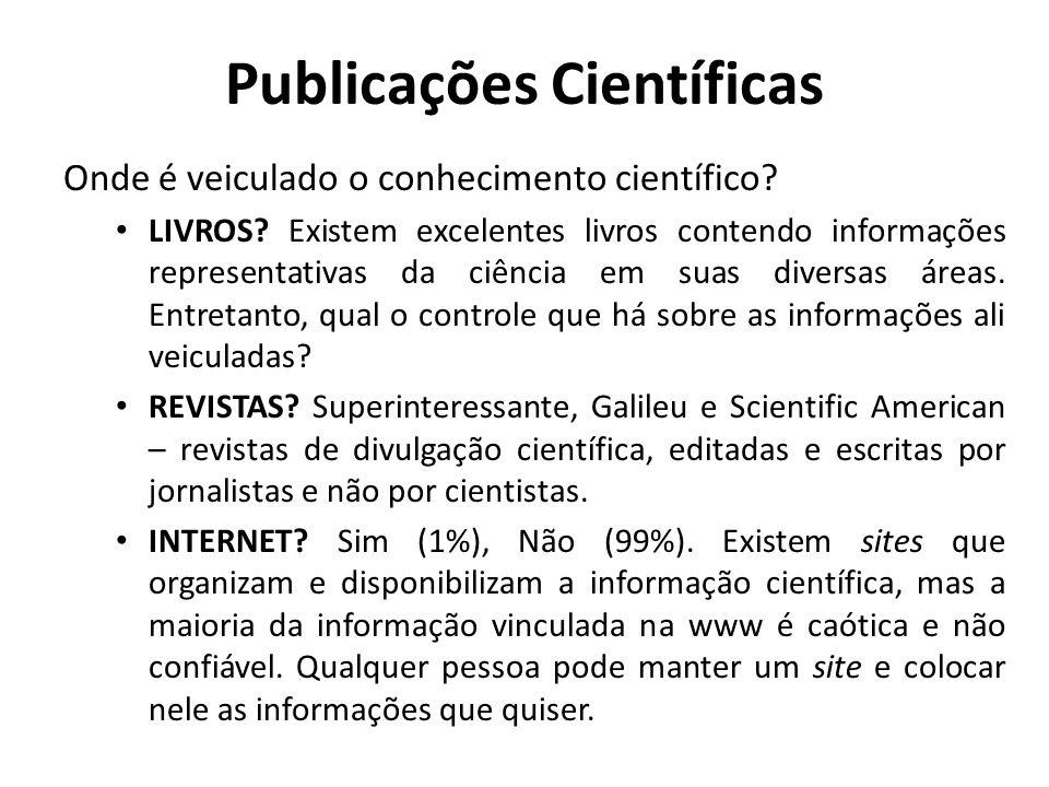 Periódico Científico É um tipo especial de revista que possui certas características diferenciais em relação às revistas comuns: Possui um comitê científico-editorial: avalia a qualidade dos artigos submetidos à publicação.