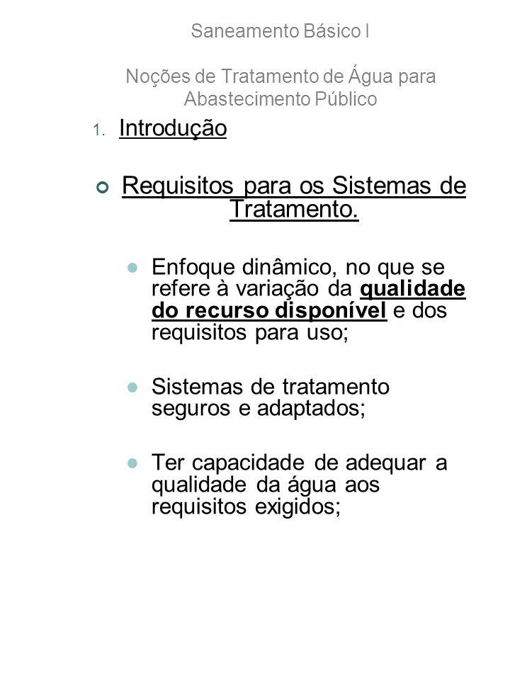 1.Introdução Requisitos para os Sistemas de Tratamento.