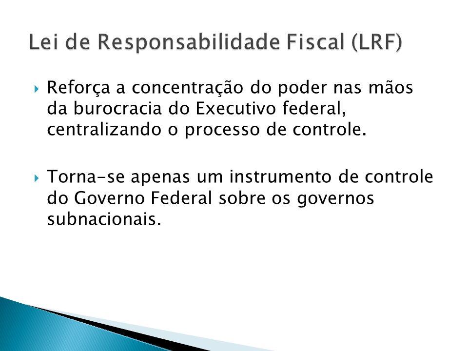 Objetivo principal é realizar o controle financeiro e patrimonial do governo, em todos os níveis da federação.