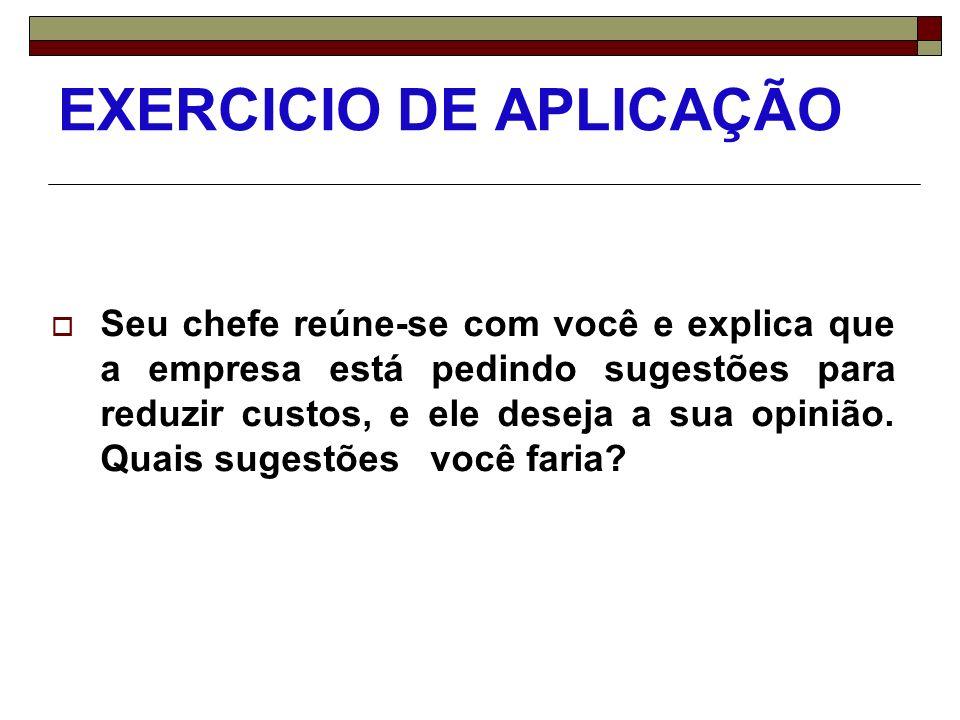 EXERCICIO DE APLICAÇÃO A Constituição Brasileira de 1988 tem mais de 500 itens, sendo muito detalhista.