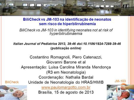 Italian Journal of Pediatrics 2013, 39:46 doi: /