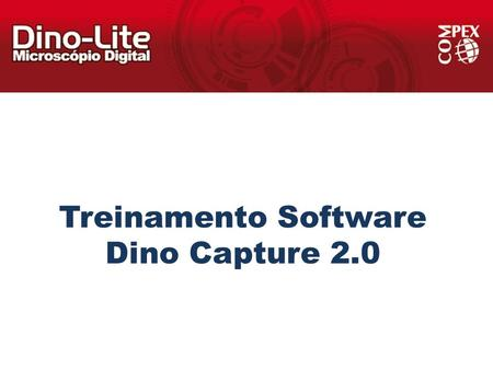 Treinamento Software Dino Capture 2.0.