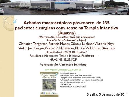 Achados macroscópicos pós-morte de 235 pacientes cirúrgicos com sepse na Terapia Intensiva (Áustria) (Macroscopic Postmortem Findings in 235 Surgical.