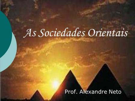 As Sociedades Orientais