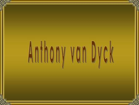 Anthony van Dyck.