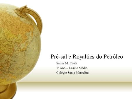 Pré-sal e Royalties do Petróleo