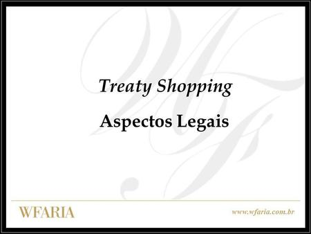 Treaty Shopping Aspectos Legais.