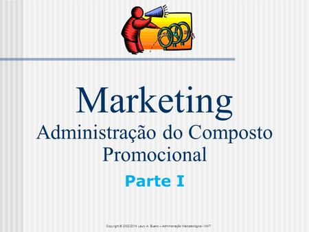 Marketing Administração do Composto Promocional Parte I
