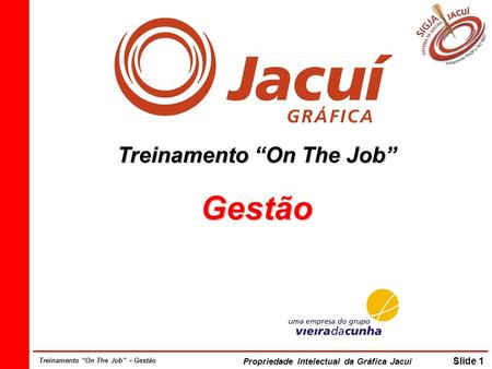 "Treinamento ""On The Job"""