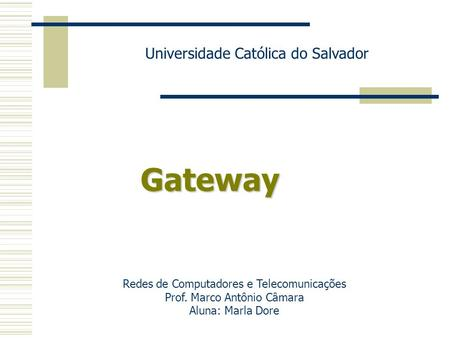 Gateway Universidade Católica do Salvador