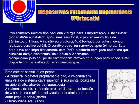 Dispositivos Totalmente Implantáveis