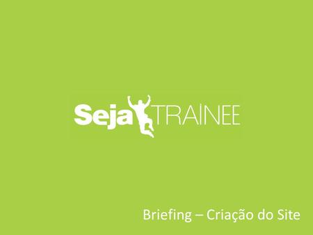 Briefing – Criação do Site