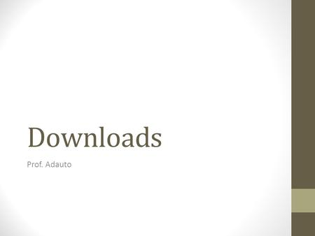 Downloads Prof. Adauto.