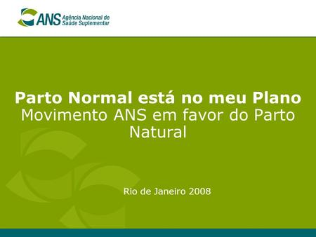 Parto Normal está no meu Plano Movimento ANS em favor do Parto Natural