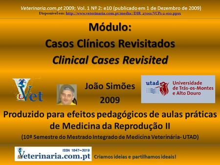 Módulo: Casos Clínicos Revisitados Clinical Cases Revisited