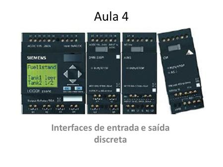 Interfaces de entrada e saída discreta
