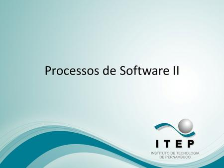Processos de Software II. Modelo RAD Modelo RAD (Rapid Application Development É o modelo seqüencial linear mas que enfatiza um desenvolvimento extremamente.