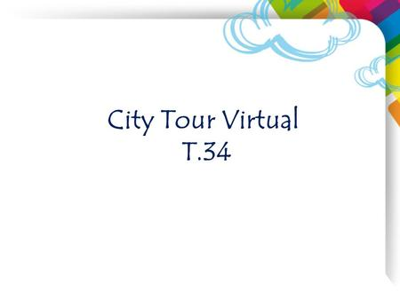 City Tour Virtual T.34.