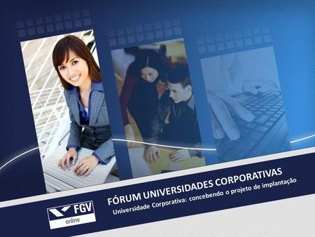 FÓRUM UNIVERSIDADES CORPORATIVAS