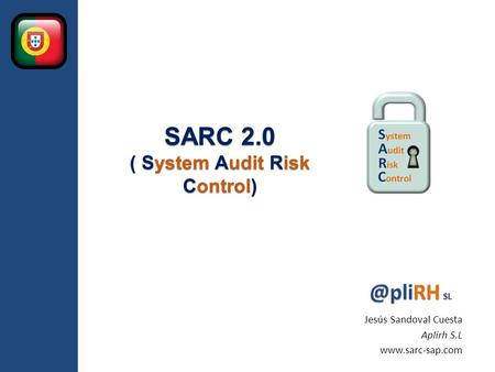 SARC 2.0 ( System Audit Risk Control)