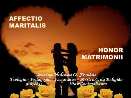 AFFECTIO MARITALIS HONOR MATRIMONII