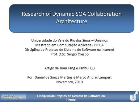 Research of Dynamic SOA Collaboration Architecture