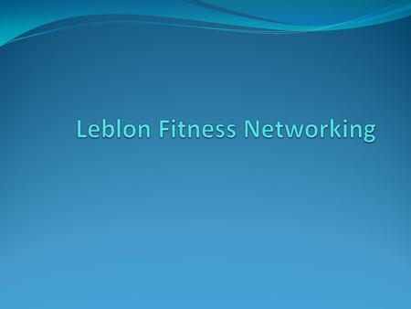 Leblon Fitness Networking