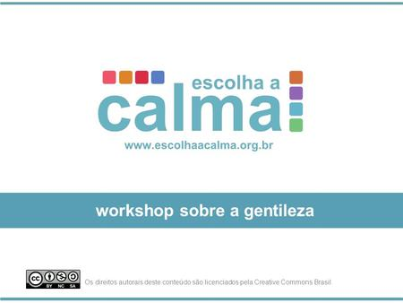 workshop sobre a gentileza