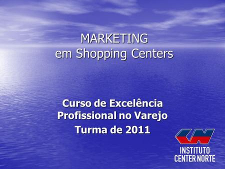 MARKETING em Shopping Centers